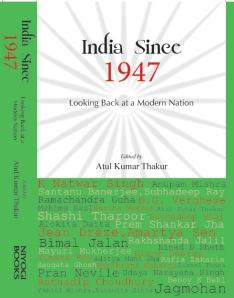 India Since 1947 : Looking Back at a Modern Nation Edited by Atul Kumar Thakur Niyogi Books (2013)
